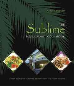 The Sublime Restaurant Cookbook (Paperback)
