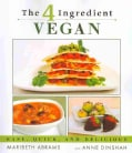 The 4 Ingredient Vegan: Easy, Quick, and Delicious (Paperback)