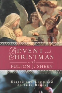 Advent and Christmas With Fulton J. Sheen (Paperback)