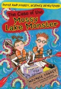 The Case of the Mossy Lake Monster: And Other Super-Scientific Cases (Paperback)