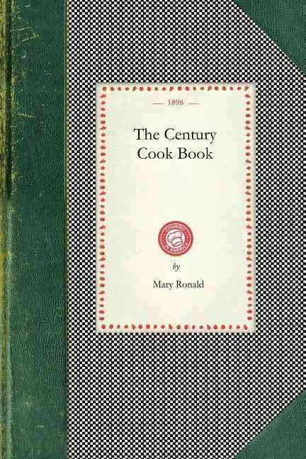 The Century Cook Book (Paperback)