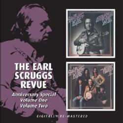Earl Scruggs - The Earl Scruggs Revue: Anniversary Special Vol 1 & 2