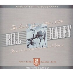 Bill Haley - The Early Years 1947-1954