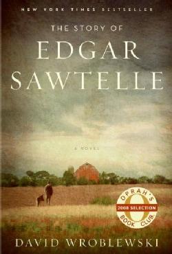 The Story of Edgar Sawtelle (Hardcover)