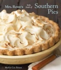 Mrs. Rowe's Little Book of Southern Pies (Hardcover)