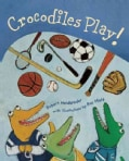 Crocodiles Play (Hardcover)