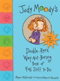 Judy Moody's Double-rare Way-not-boring Book of Fun Stuff to Do (Paperback)