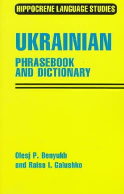 Ukrainian: Phrasebook and Dictionary (Paperback)