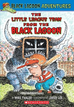 Black Lagoon Adventures: The Little League Team (Paperback)