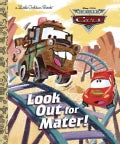 Look Out for Mater! (Hardcover)