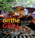Williams-Sonoma On the Grill (Hardcover)