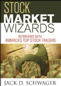 Stock Market Wizards: Interview With America's Top Stock Traders (Hardcover)