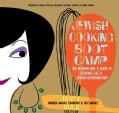 Jewish Cooking Boot Camp: the Modern Girl's Guide to Cooking Like a Jewish Grandmother (Paperback)