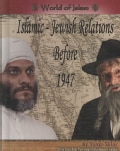 Islamic-Jewish Relations Before 1947 (Hardcover)