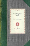 Cooking for Profit: A New American Cookbook (Paperback)