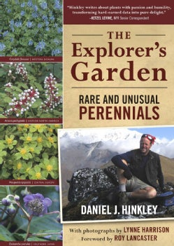 The Explorer's Garden: Rare and Unusual Perennials (Paperback)