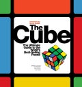 The Cube: The Ultimate Guide to the World's Betselling Puzzle, Secrets, Stories, Solutions (Paperback)