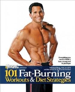 101 Fat-Burning Workouts & Diet Strategies (Paperback)