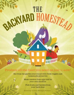 The Backyard Homestead (Paperback)