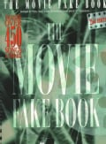 The Movie Fake Book: Includes over 450 Songs & Themes (Spiral bound)