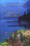A Place of Quiet Rest: Finding Intimacy With God Through a Daily Devotional Life (Paperback)