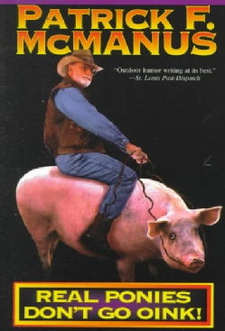 Real Ponies Don't Go Oink (Paperback)
