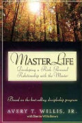 Masterlife: Developing a Rich Personal Relationship With the Master (Paperback)