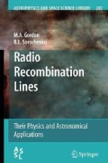 Radio Recombination Lines: Their Physics and Astronomical Applications (Paperback)