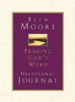 Praying God's Word Devotional: Devotional Journal (Hardcover)