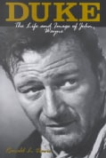 Duke: The Life and Image of John Wayne (Paperback)