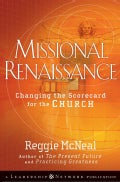 Missional Renaissance: Changing the Scorecard for the Church (Hardcover)