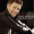 Craig Morgan - Greatest Hits