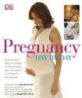 Pregnancy: Day by Day (Hardcover)