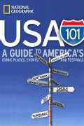 USA 101: A Guide to America's Iconic Places, Events, and Festivals (Paperback)