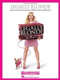 Legally Blonde: Piano/ Vocal Selections (Paperback)
