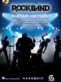 Rock Band Guitar Method: Learn How to Play Electric or Acoustic Guitar Using Songs from the Popular Video Game!