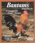Bantams: Husbandry and Care, Diseases, and Breeding With a Special Chapter on Understanding Bantams (Paperback)