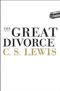 The Great Divorce: A Dream (Hardcover)