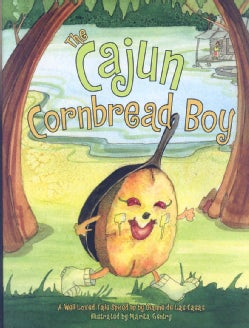 The Cajun Cornbread Boy (Hardcover)