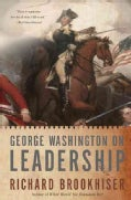 George Washington on Leadership (Paperback)