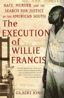 The Execution of Willie Francis: Race, Murder, and the Search for Justice in the American South (Paperback)
