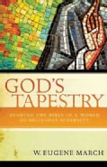God's Tapestry: Reading the Bible in a World of Religious Diversity (Paperback)
