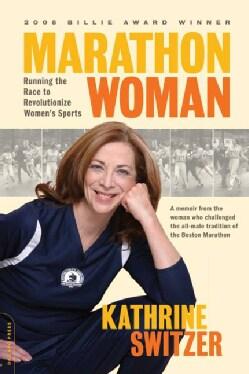 Marathon Woman: Running the Race to Revolutionize Women's Sports (Paperback)