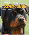 Training Your Rottweiler (Paperback)