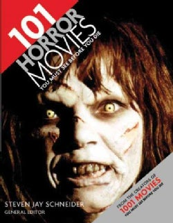 101 Horror Movies You Must See Before You Die (Paperback)
