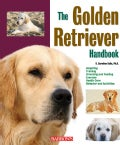 The Golden Retriever Handbook (Paperback)