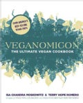 Veganomicon: The Ultimate Vegan Cookbook (Paperback)