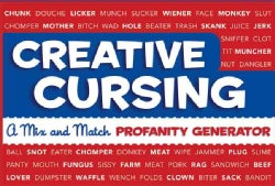 Creative Cursing: A Mix 'n' Match Profanity Generator (Hardcover)