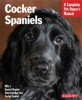 Cocker Spaniels: Everything About Purchase, Care, Nutrition, Behavior, and Training (Paperback)