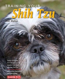 Training Your Shih Tzu (Paperback)